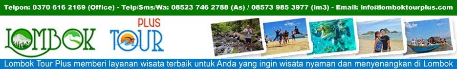 Lombok Tour Plus - Paket Tour Lombok - Wisata Lombok Terbaik